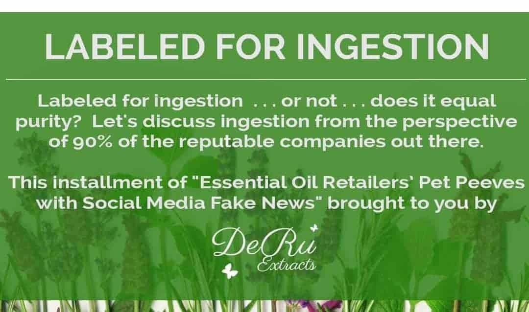 Labeled for Ingestion, Are Your Oils Pure?
