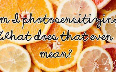 Fun Fact Friday – Am I Photosensitizing?